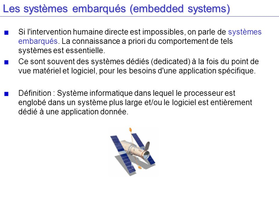 Les systèmes embarqués (embedded systems)