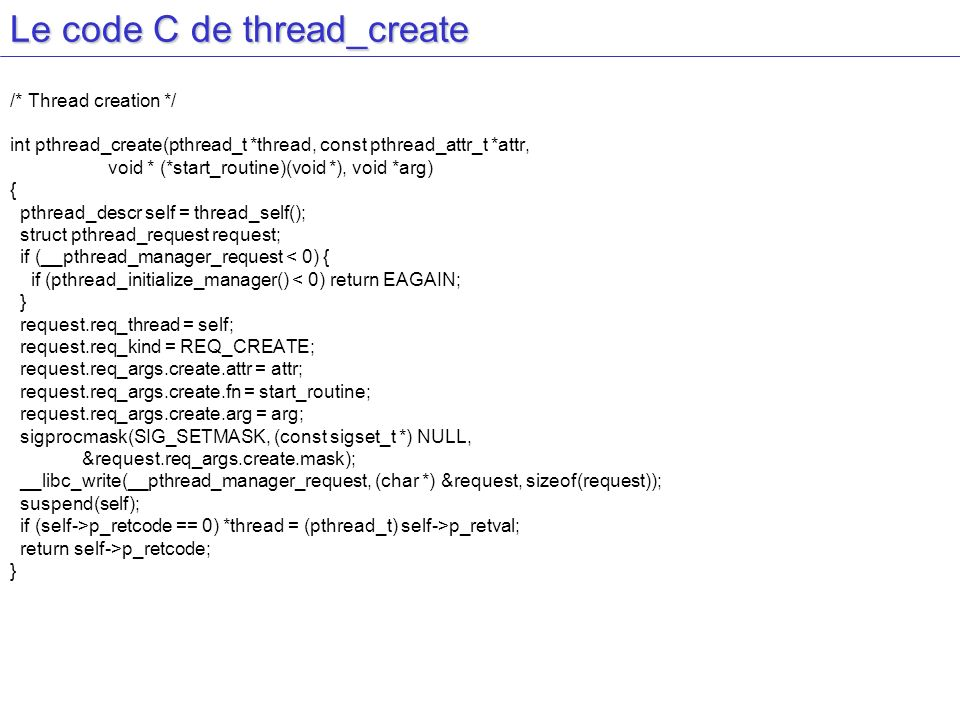 Le code C de thread_create