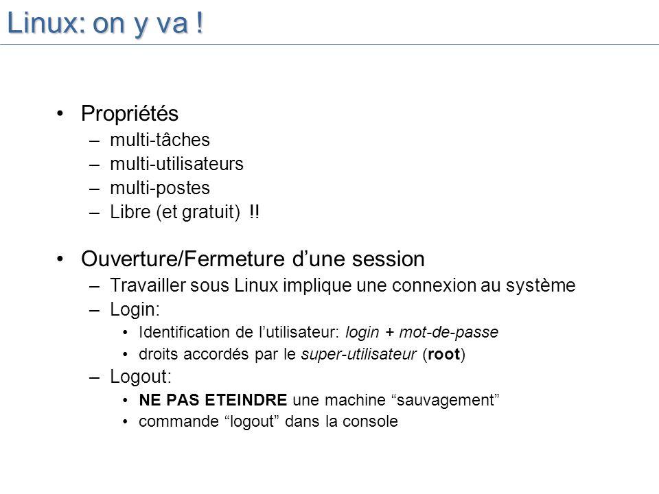 Linux: on y va ! Propriétés Ouverture/Fermeture d'une session