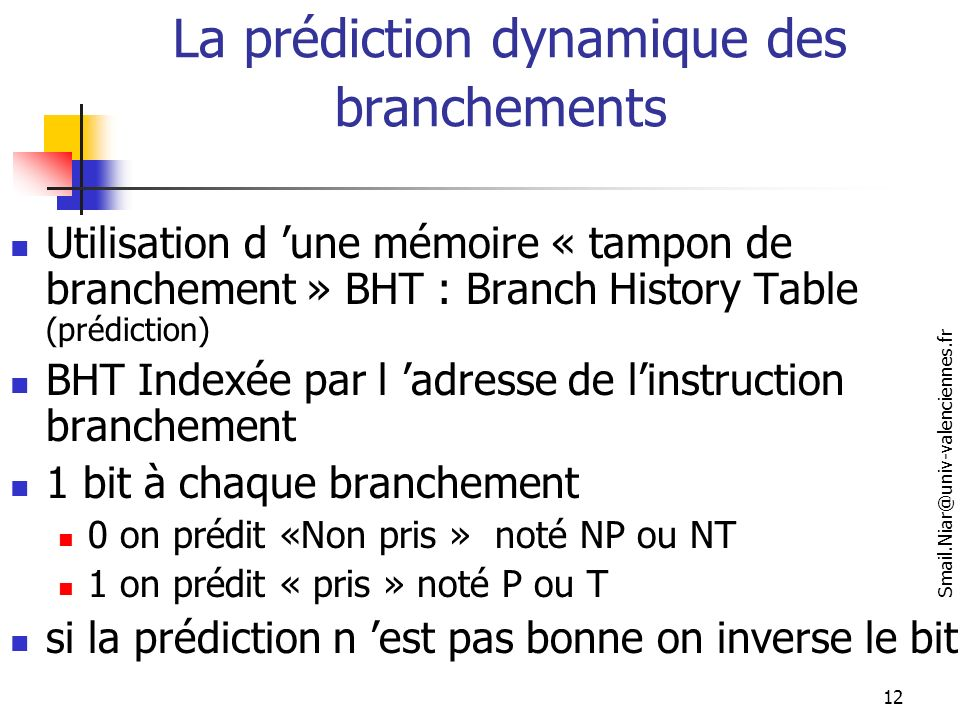 La prédiction dynamique des branchements