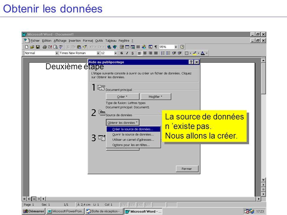 Obtenir les données Deuxième étape La source de données n 'existe pas.