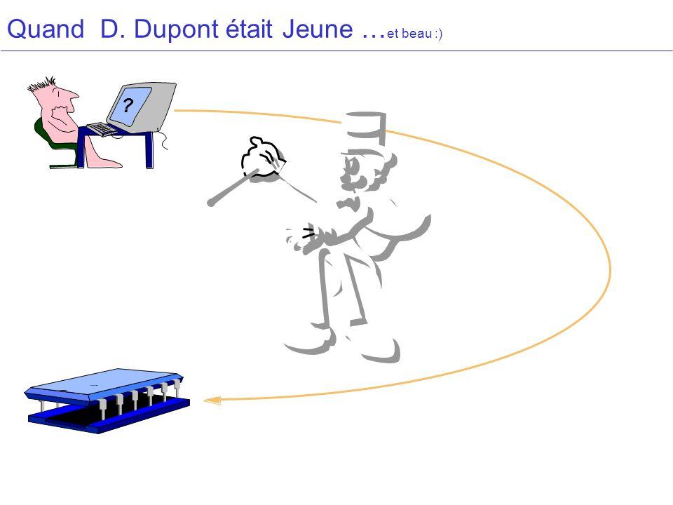 Quand D. Dupont était Jeune …et beau :)
