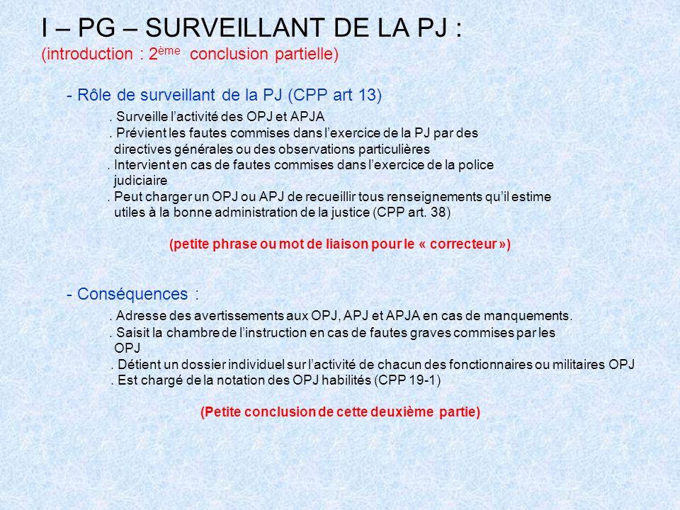 I – PG – SURVEILLANT DE LA PJ :