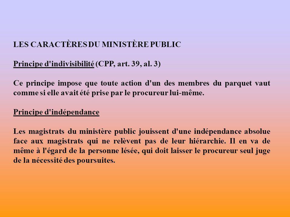 LES CARACTÈRES DU MINISTÈRE PUBLIC