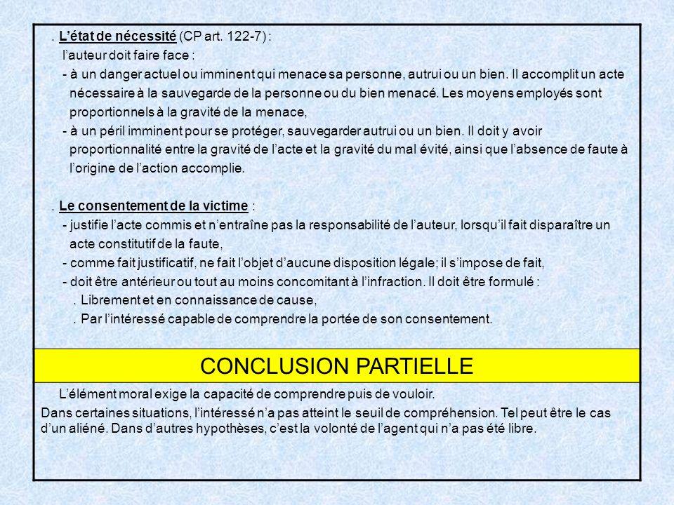 CONCLUSION PARTIELLE . L'état de nécessité (CP art. 122-7) :