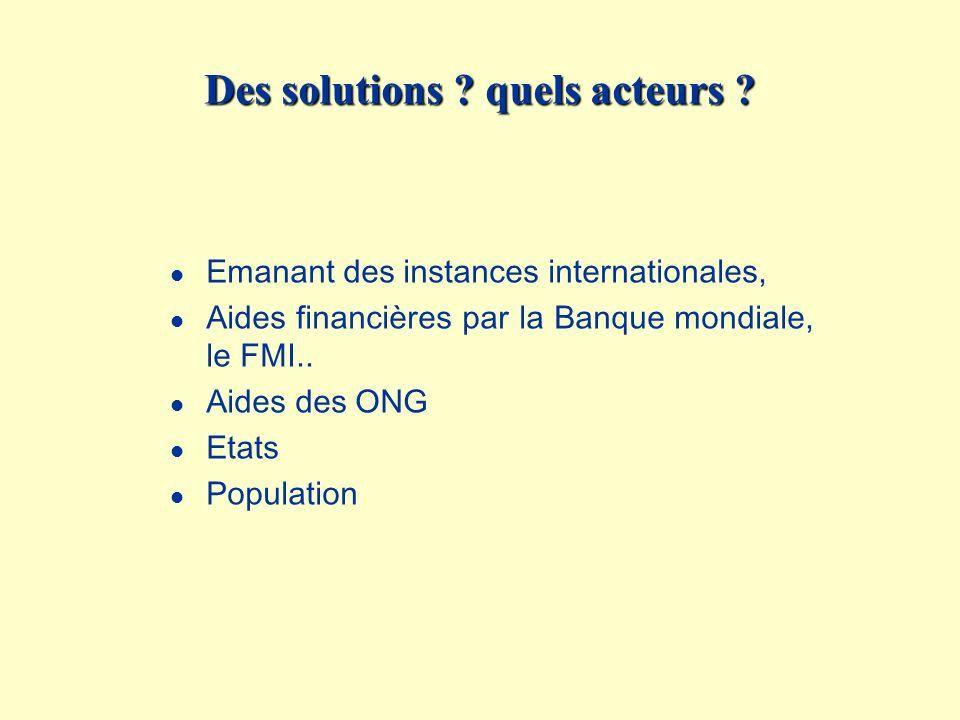 Des solutions quels acteurs