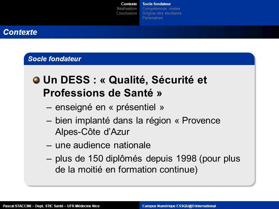 Un DESS : « Qualité, Sécurité et Professions de Santé »