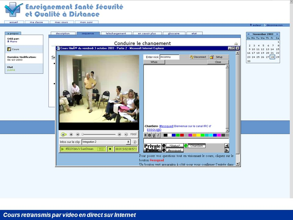 Cours retransmis par video en direct sur Internet