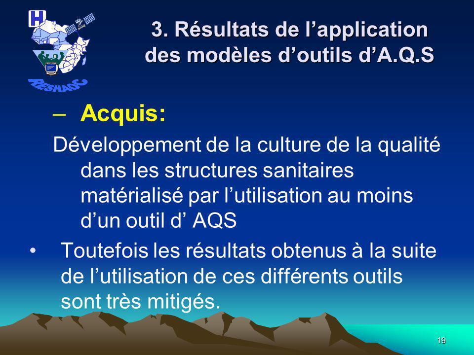 3. Résultats de l'application des modèles d'outils d'A.Q.S