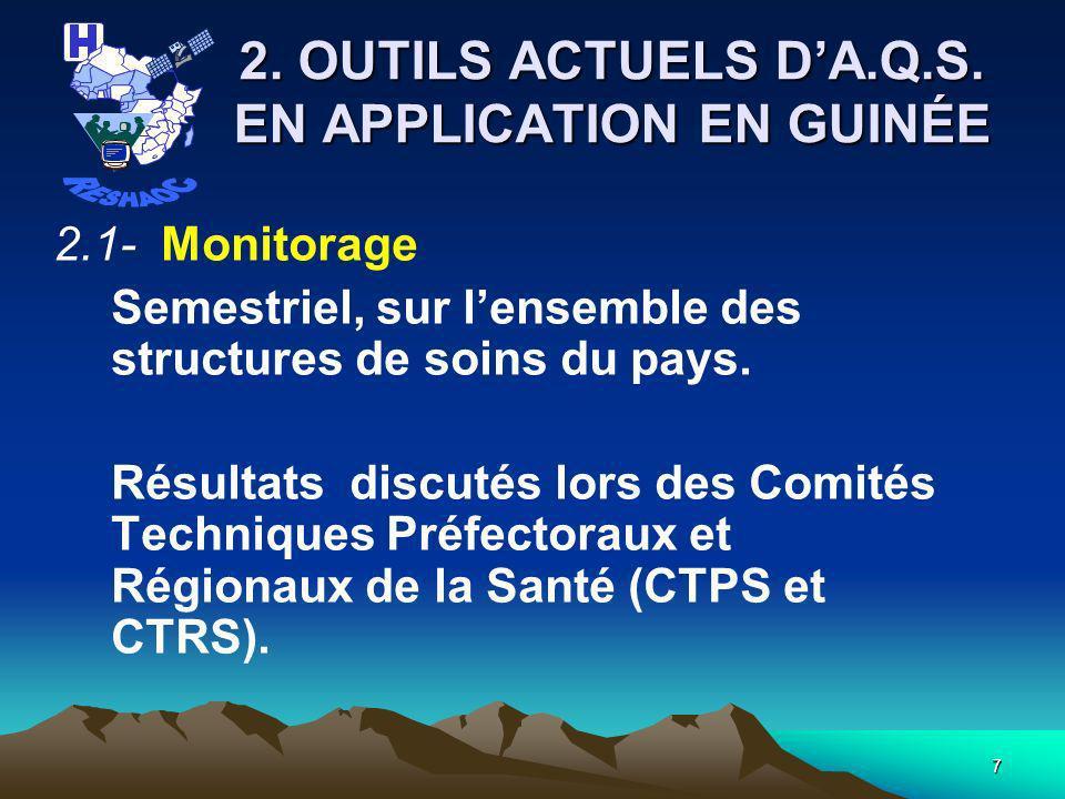 2. OUTILS ACTUELS D'A.Q.S. EN APPLICATION EN GUINÉE