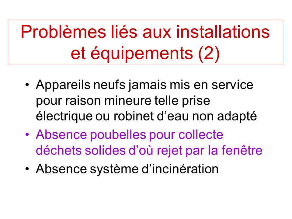 Problèmes liés aux installations et équipements (2)