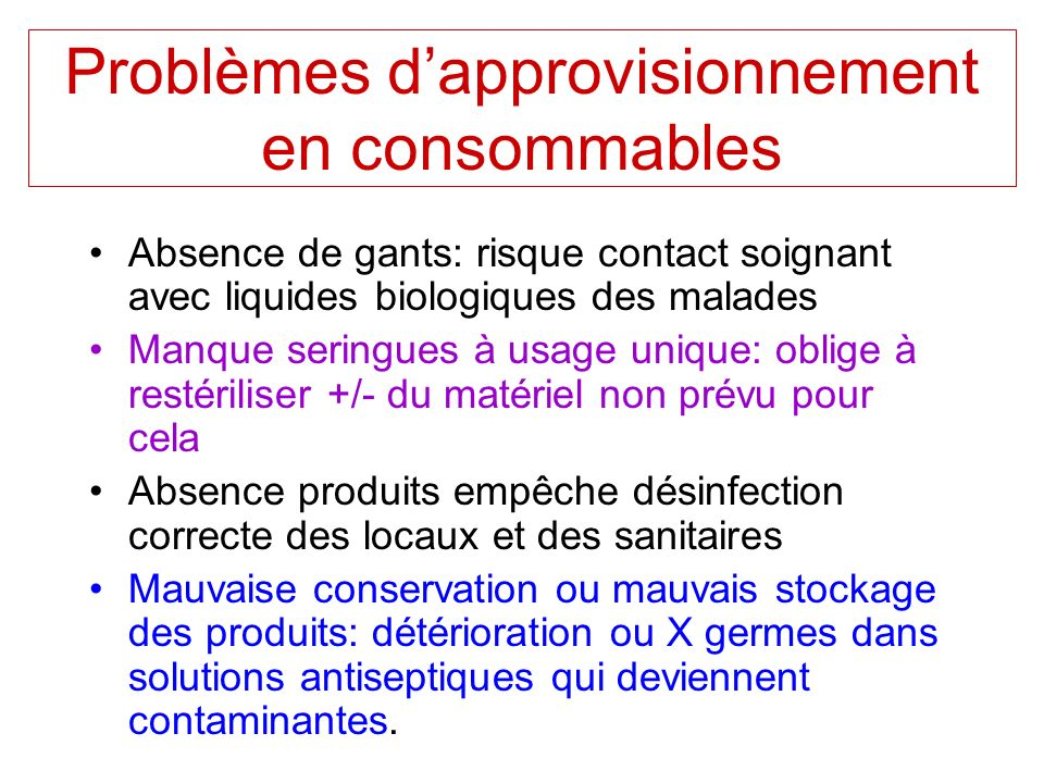 Problèmes d'approvisionnement en consommables