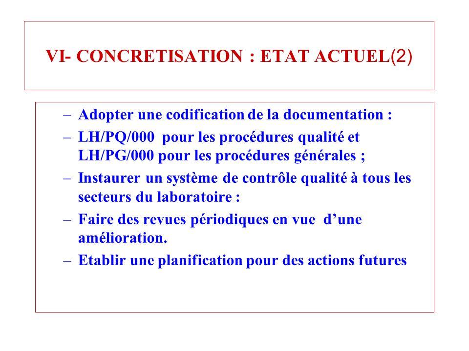 VI- CONCRETISATION : ETAT ACTUEL(2)