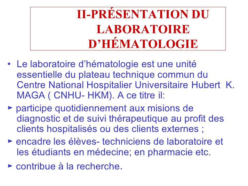 II-PRÉSENTATION DU LABORATOIRE D'HÉMATOLOGIE