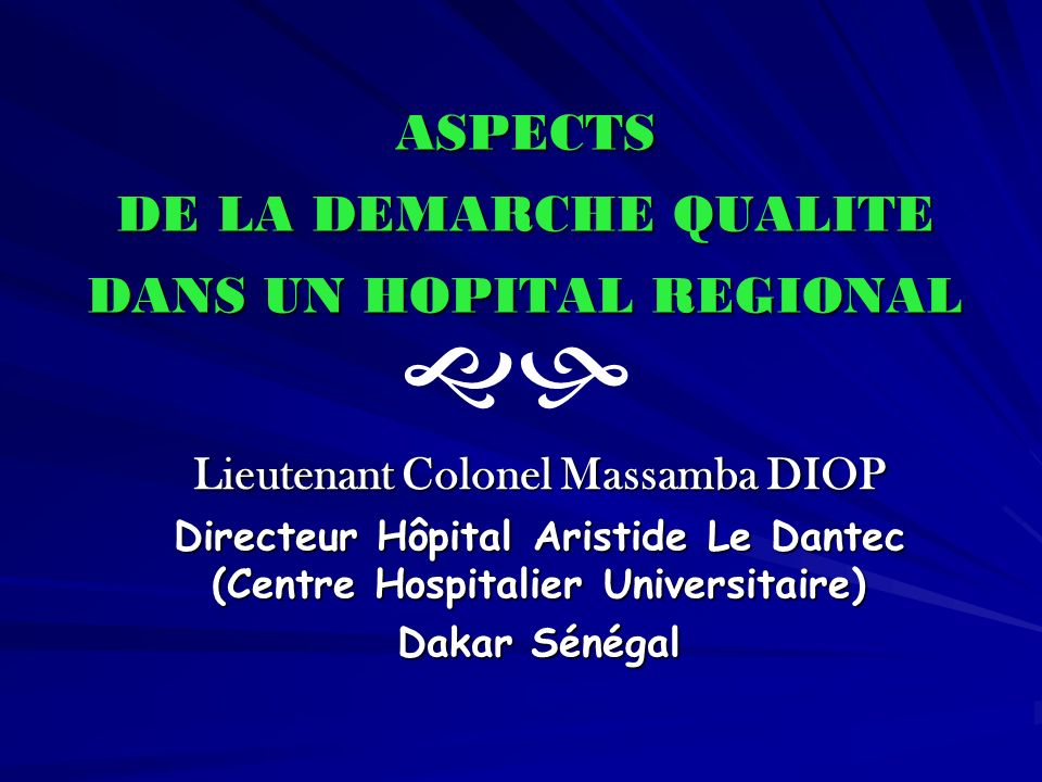 ASPECTS DE LA DEMARCHE QUALITE DANS UN HOPITAL REGIONAL