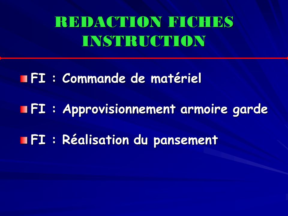 REDACTION FICHES INSTRUCTION