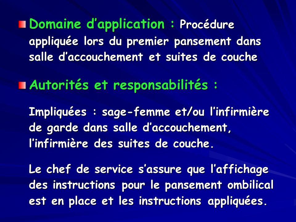 Autorités et responsabilités :
