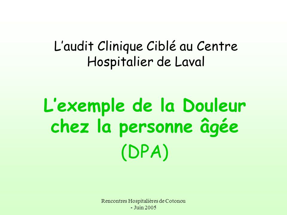 L'audit Clinique Ciblé au Centre Hospitalier de Laval