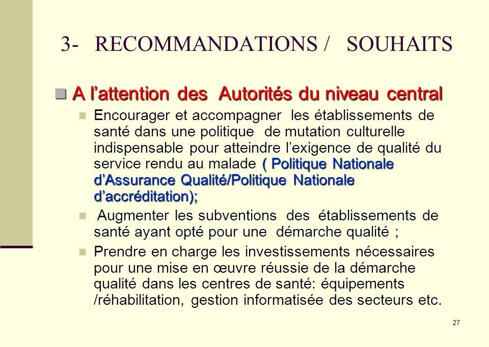 3- RECOMMANDATIONS / SOUHAITS