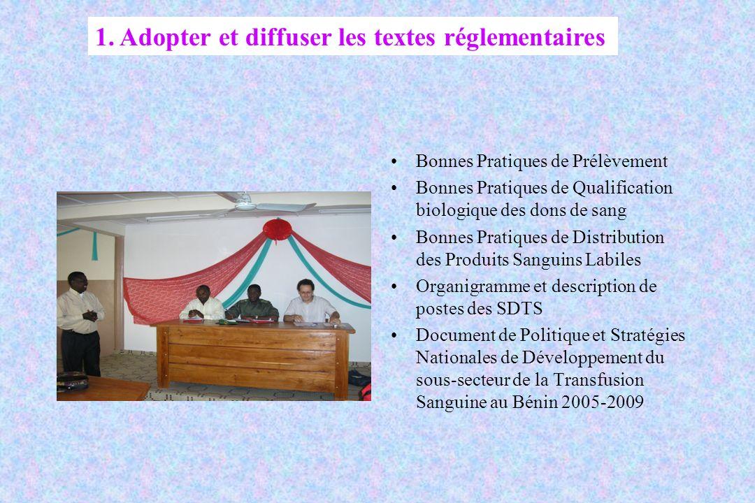 1. Adopter et diffuser les textes réglementaires