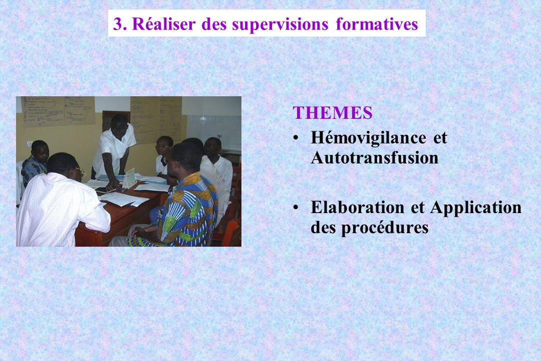 3. Réaliser des supervisions formatives