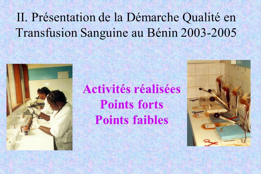 II. Présentation de la Démarche Qualité en Transfusion Sanguine au Bénin 2003-2005