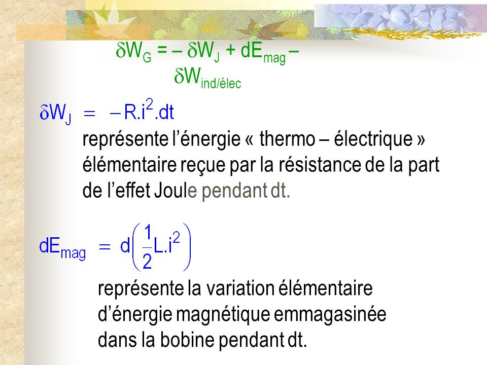 WG = – WJ + dEmag – Wind/élec
