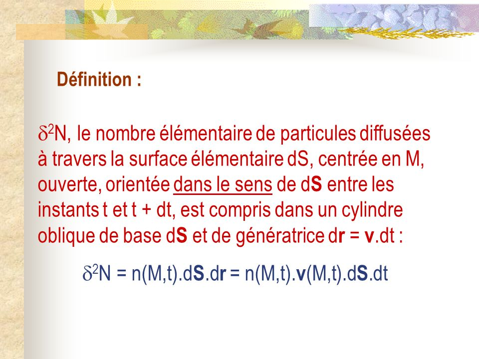 2N = n(M,t).dS.dr = n(M,t).v(M,t).dS.dt