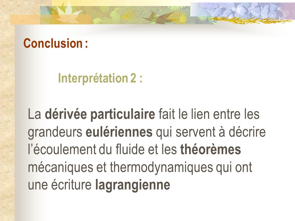 Conclusion : Interprétation 2 :