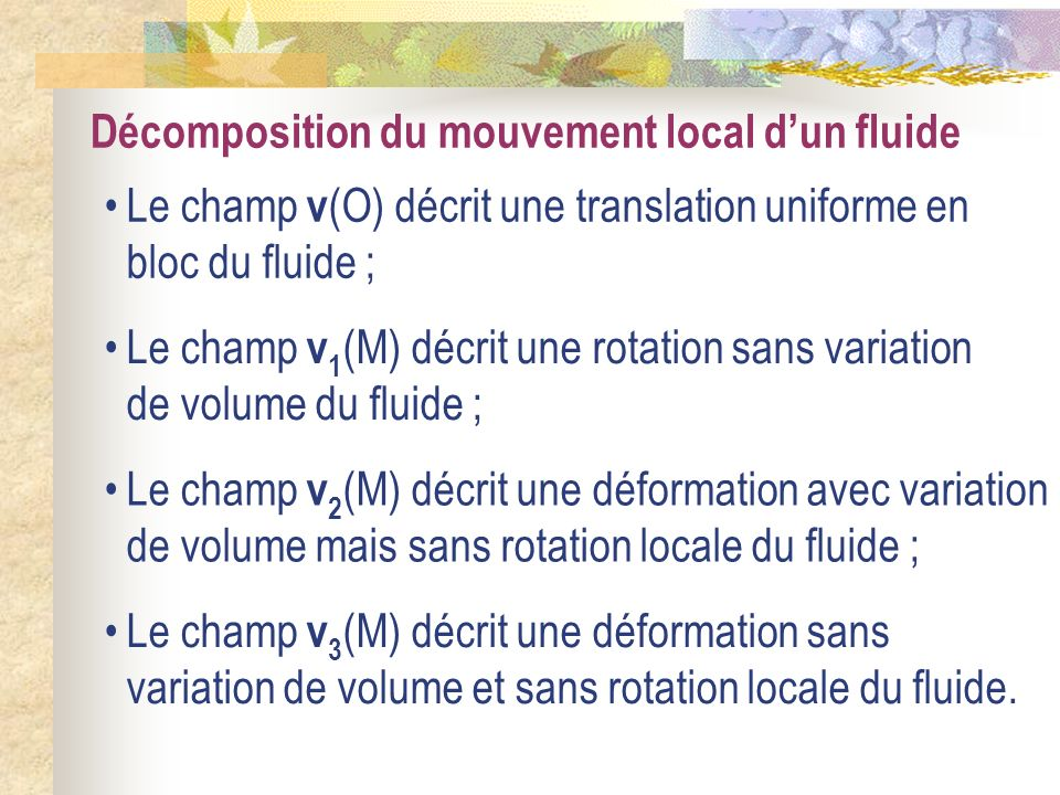 Décomposition du mouvement local d'un fluide
