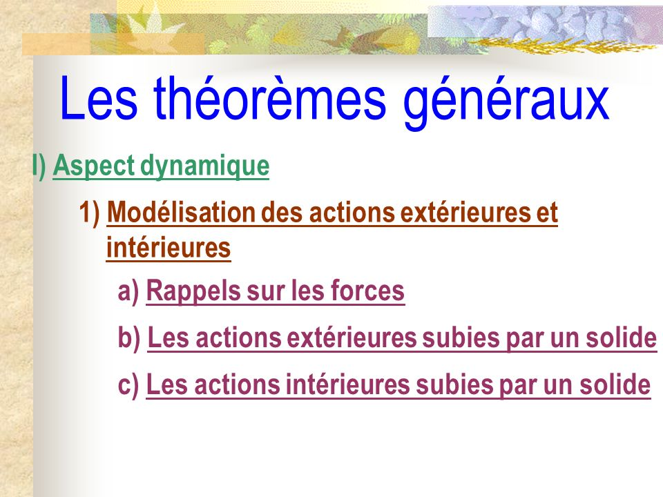 Les théorèmes généraux