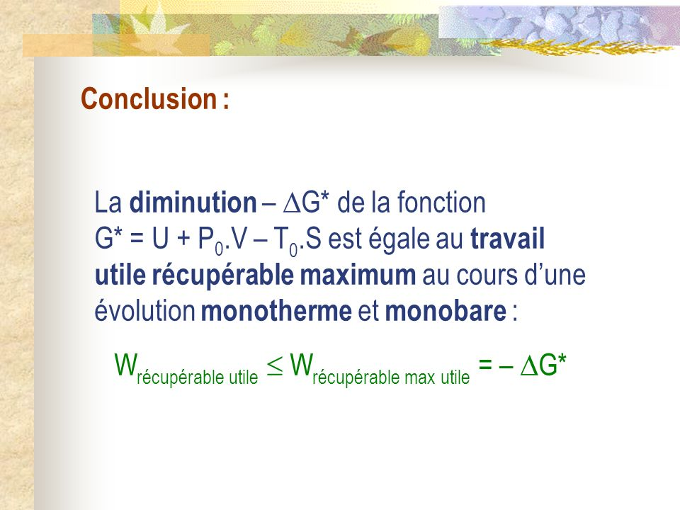 Wrécupérable utile  Wrécupérable max utile = – G*