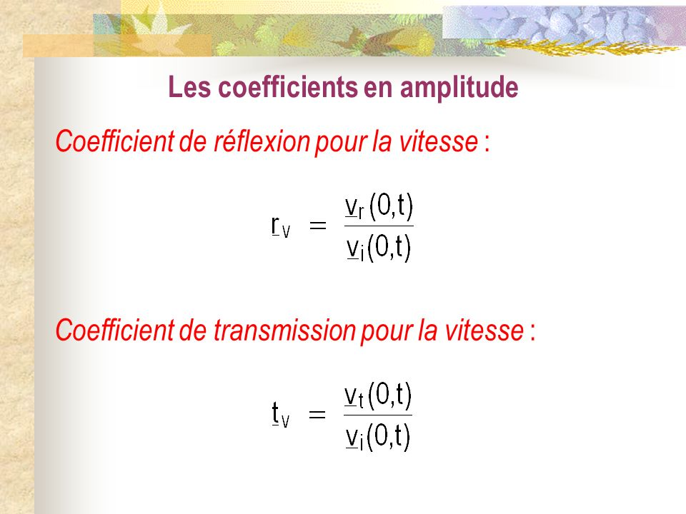 Les coefficients en amplitude