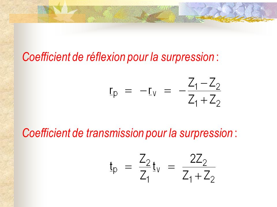 Coefficient de réflexion pour la surpression :