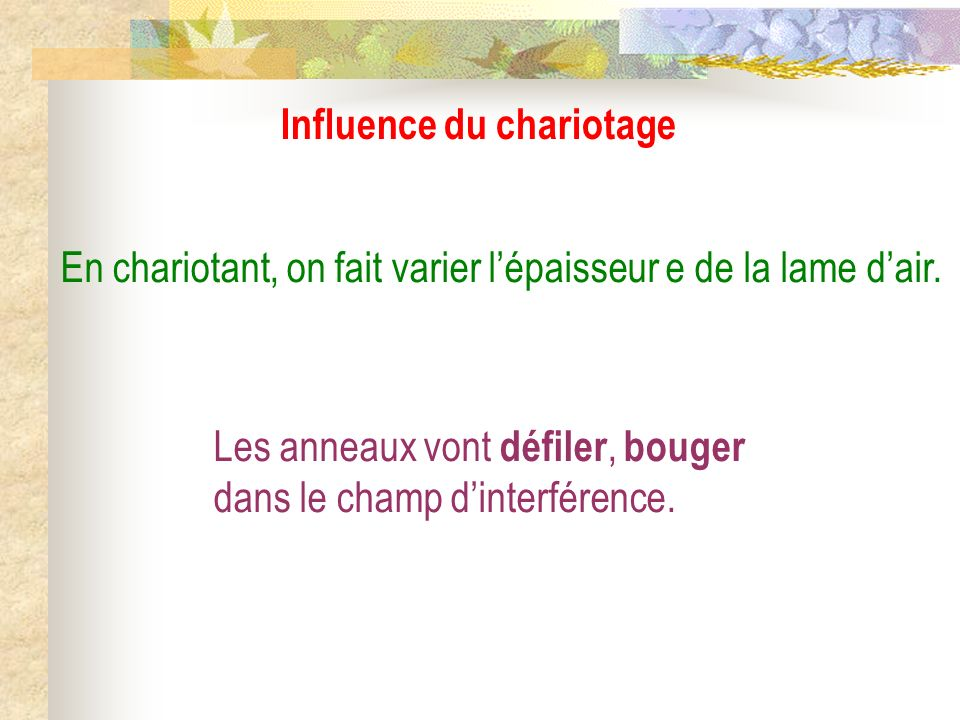 Influence du chariotage