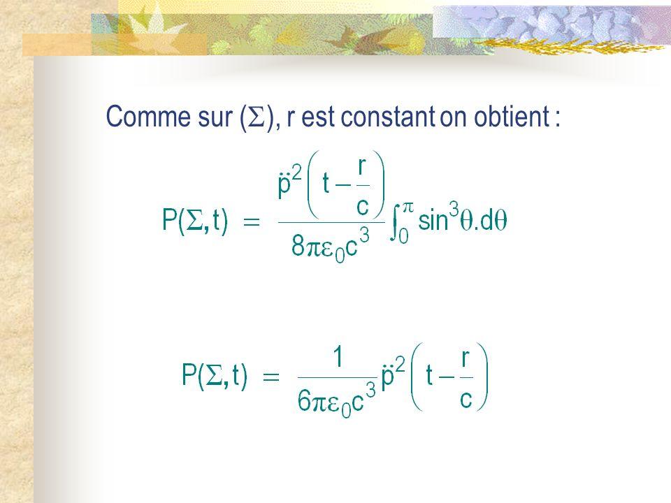 Comme sur (), r est constant on obtient :