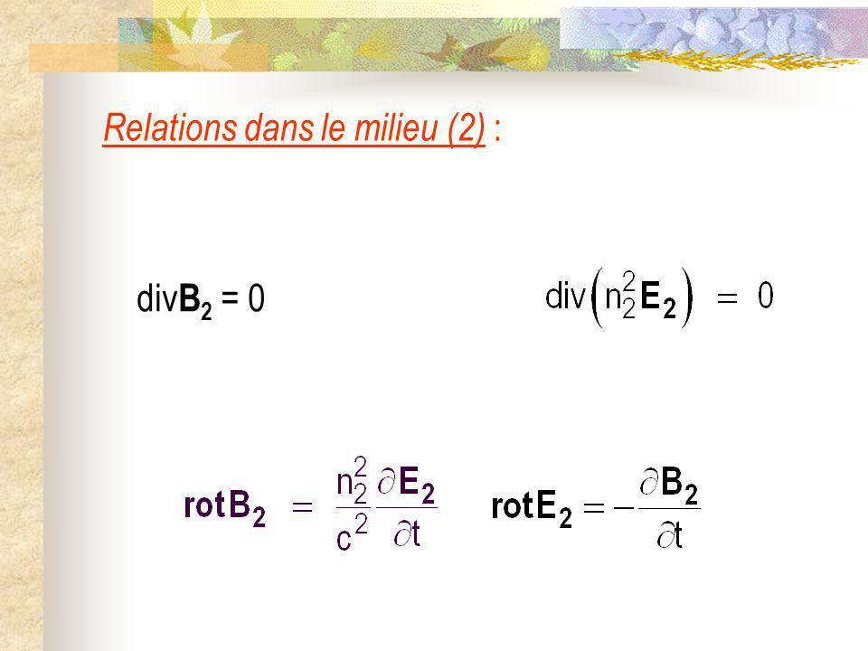 Relations dans le milieu (2) :