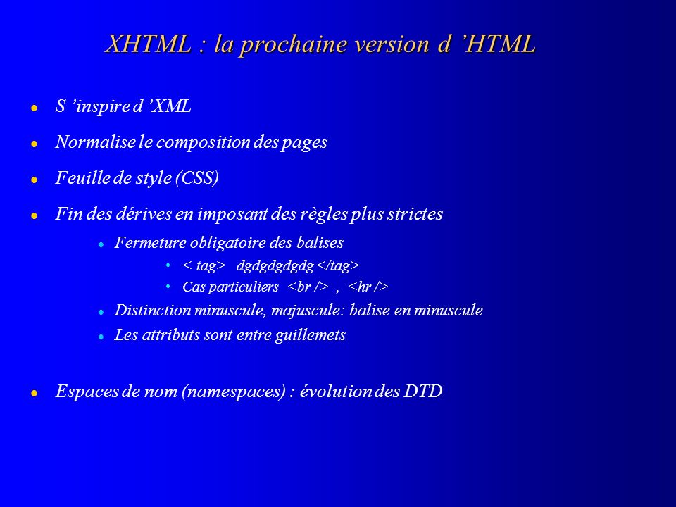 XHTML : la prochaine version d 'HTML