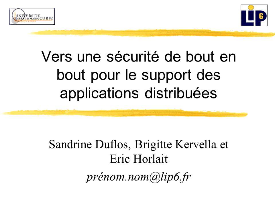 Sandrine Duflos, Brigitte Kervella et Eric Horlait prénom.nom@lip6.fr
