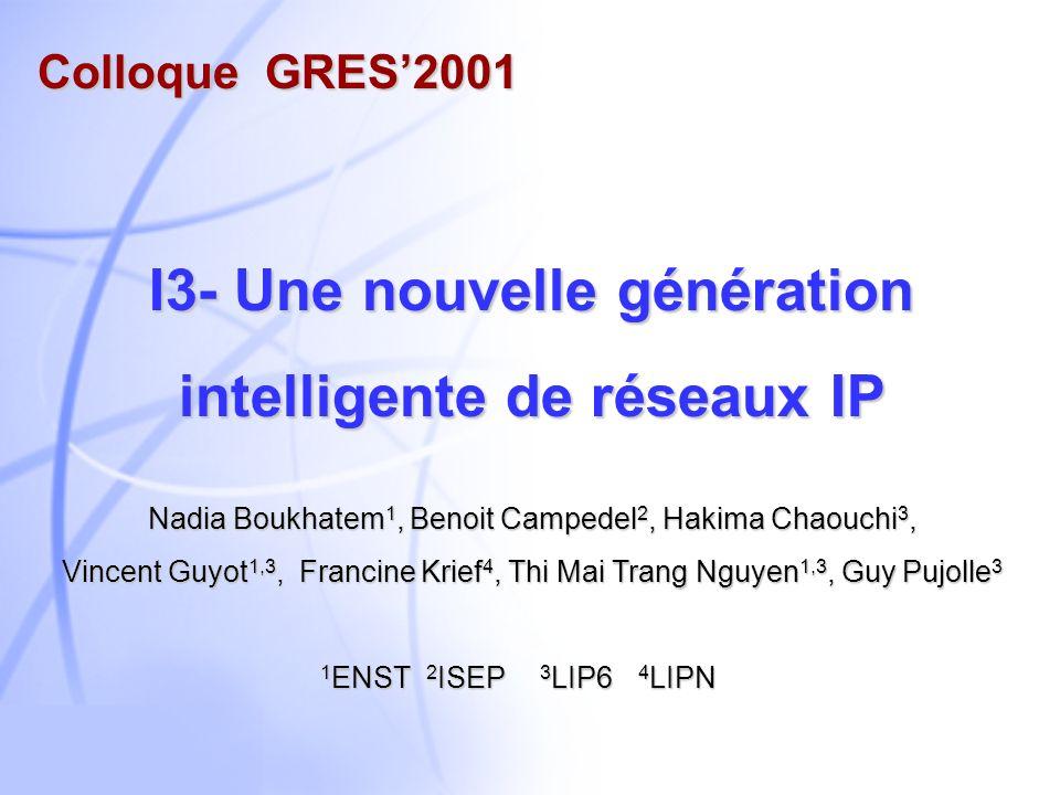 I3- Une nouvelle génération intelligente de réseaux IP