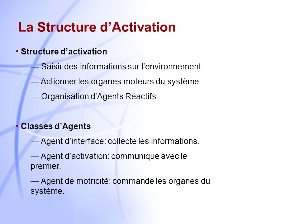 La Structure d'Activation