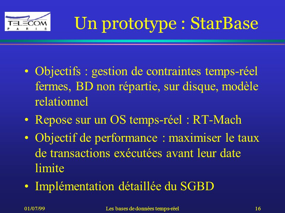 Un prototype : StarBase
