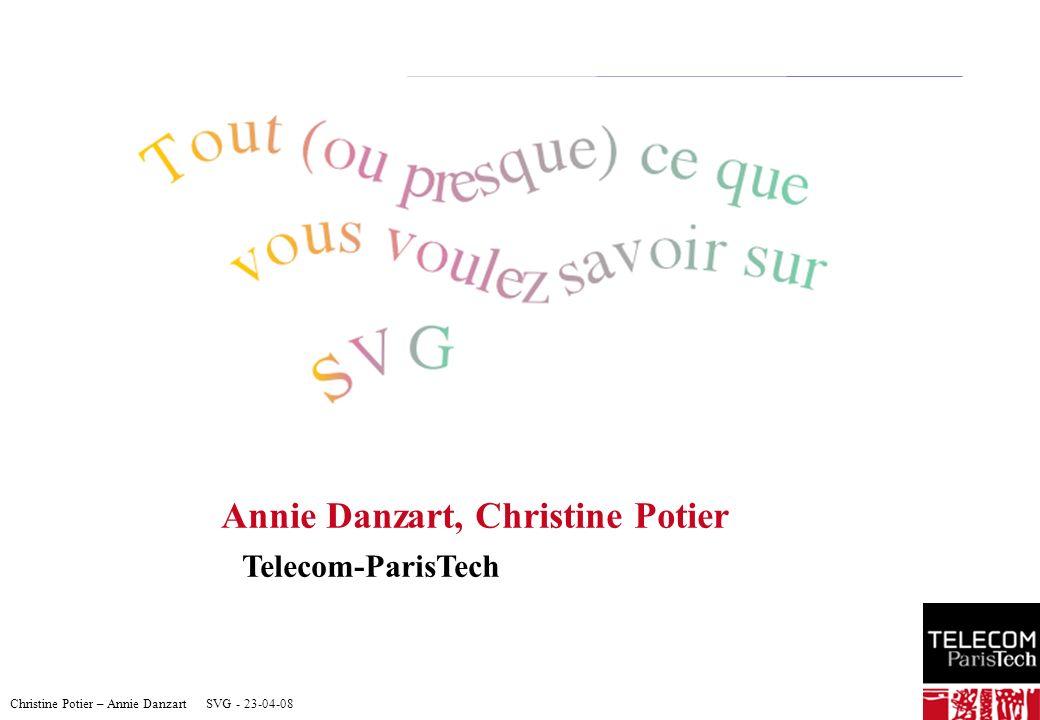 Annie Danzart, Christine Potier