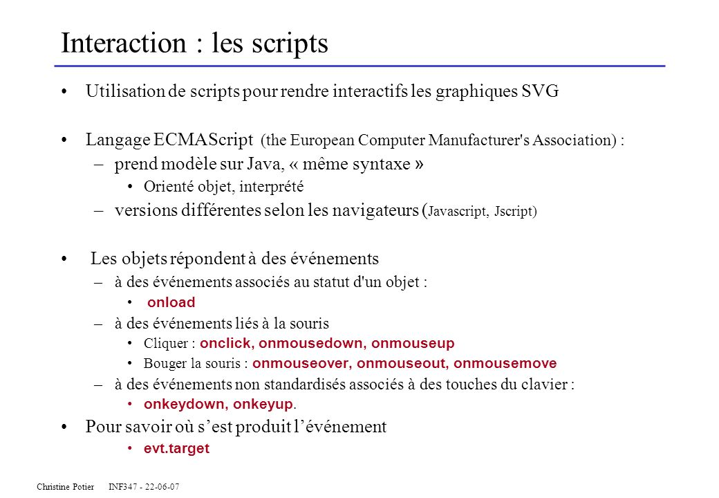 Interaction : les scripts