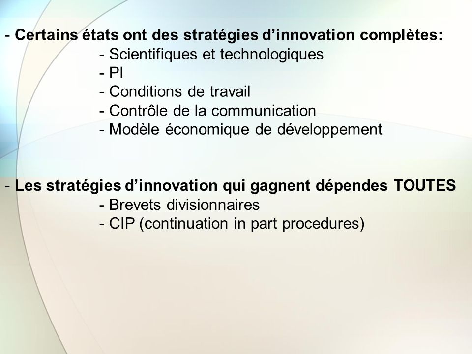 Certains états ont des stratégies d'innovation complètes: