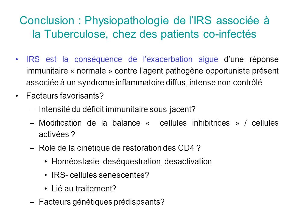 Conclusion : Physiopathologie de l'IRS associée à la Tuberculose, chez des patients co-infectés