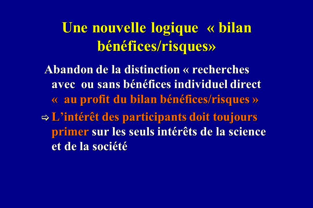 Une nouvelle logique « bilan bénéfices/risques»
