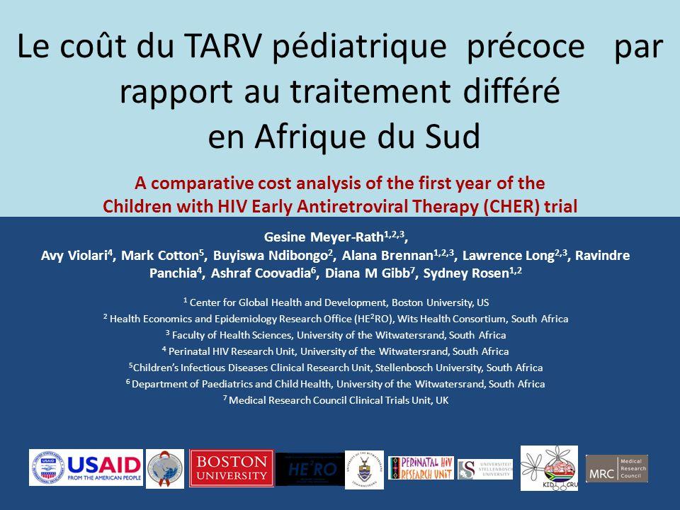 Le coût du TARV pédiatrique précoce par rapport au traitement différé en Afrique du Sud A comparative cost analysis of the first year of the Children with HIV Early Antiretroviral Therapy (CHER) trial
