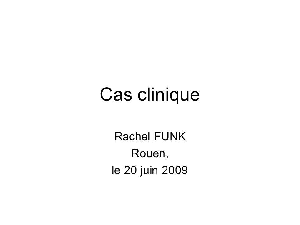 Rachel FUNK Rouen, le 20 juin 2009