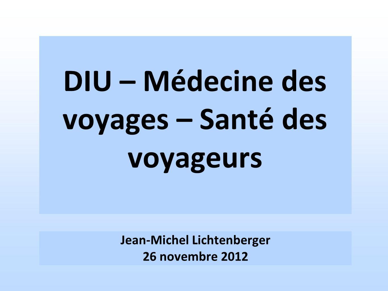 DIU – Médecine des voyages – Santé des voyageurs
